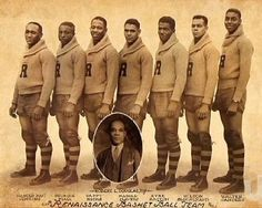 """The Renaissance"" basketball team, est. February 13,1923.  The first Black pro Basketball team to win a World Championship.  Played first game, November 3, 1923 and became one of the dominant teams during the 1920s and 1930s.  ""The Renaissance"" became the first top level team to sign a four-year contract.  Team disbanded in 1949 after completing the 1948/49 season."