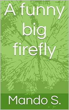 Books should be free for everyone next move 1 workbook learning a funny big firefly by mando s fandeluxe Images