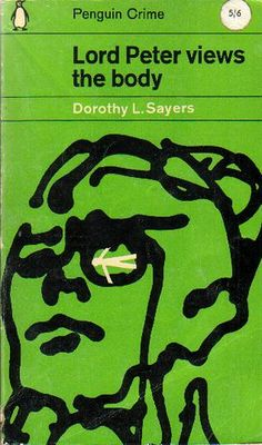 Lord Peter Views the Body by Dorothy L. Sayers by The Woman in the Woods, via Flickr