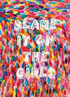 Blame it on the Girls by MIKA Mika Lyrics, Blame, Attic, My Music, Don't Forget, Iphone, Girls, Quotes, Cupboard