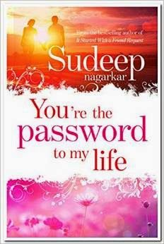 BOOKS: You're the Password to My Life by Sudeep Nagarkar