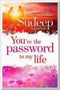 BOOKS: You're the Password to My Life by Sudeep Nagarkar