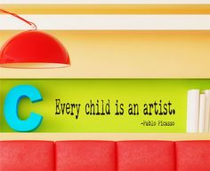 Every Child is an Artist childrens  Wall Decal  - Playroom Vinyl Wall Art - Childrens Playroom Decor -. $16.00, via Etsy.