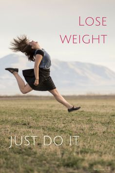 Pep talk for weight loss - just do it!