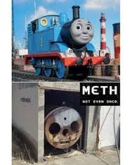 Image result for thomas the train meth meme