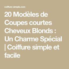 20 Modèles de Coupes courtes Cheveux Blonds : Un Charme Spécial | Coiffure simple et facile