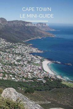 Que voir et que visiter à Cape Town et ses environs ? Table Mountain, Robben Island, Kirstenbosch, Waterfront, le City Bowl... Où dormir à Cape Town ?