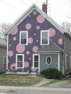 polka dot house--ha ha--I use to tell my parents I wanted to paint our house white with pink and purple polka dots! too funny!