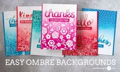 UPDATED: Easy Ombre Backgrounds – Lots of Cards! + GIVEAWAY