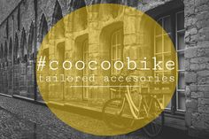 CooCooBike. Tailored Accessories. Urban Stories.(www.coocoobike.com)