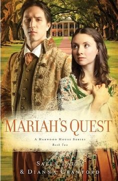 mariah's quest- daughter's of hardwood house book series 2
