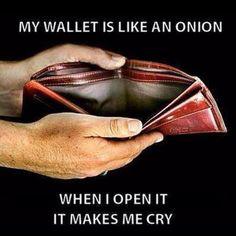 My wallet is like an onion . . .  #men #lol #funny