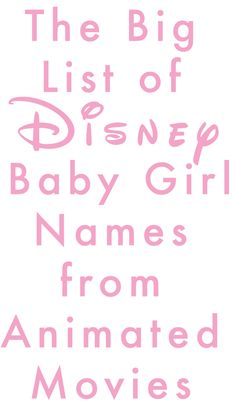 Here's a list of Disney baby girl names from animated movies I pulled together. Some names from animated movies are missing, because I really didn't think people would use them as baby… Disney Boy Names, Baby Girl Names, Disney Babys, Baby Disney, Disney Girls, Middle Names For Girls, Disney Animated Movies, Disney Movies, Disney Maternity