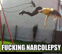 Fucking Narcolepsy Meme #Funny Offensive