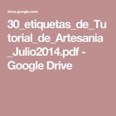 30_etiquetas_de_Tutorial_de_Artesania_Julio2014.pdf - Google Drive