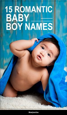 15 Most Romantic Baby Boy Names Of All Time names hispanic names ideas names trend names unique names vowel unisex baby names baby names gender neutral baby names list baby names uncommon baby names unique Long Boy Names, Baby Boy Middle Names, Indian Baby Girl Names, Hindu Baby Boy Names, Cool Baby Boy Names, Modern Baby Names, Hipster Baby Names, Irish Baby Names, Rare Baby Names