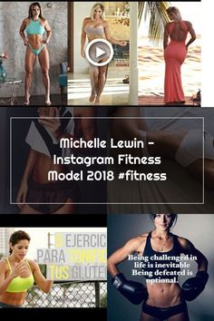 Michelle Lewin - Instagram Fitness Model 2018 #fitness Michelle Lewin, Inevitable, Glutes, Challenges, Fitness, Model, Life, Instagram