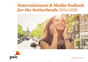Entertainment & Media Outlook for the Netherlands 2014-2018 - Digital version - PwC