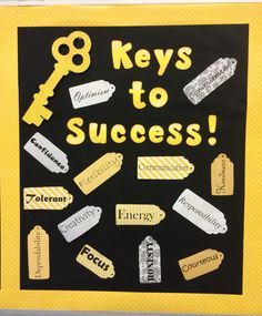 \'Keys to Success\' high school bulletin board. Characteristics printed on scrapbook paper and cut out in tag shapes.