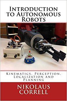 Introduction To Autonomous Robots Robotics Books Pdf Pinterest