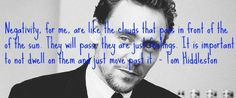Tom Hiddleston Quote -- this man has a beautiful soul.