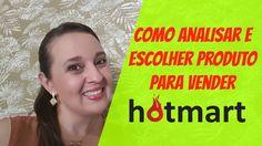 HOTMART – Como analisar e escolher produto para vender no HOTMART| Mafal...
