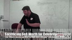 "Sacrificing Self-Worth for Celebrity from ""What is success…and why you might have it already?"