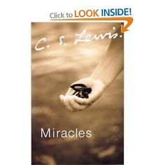 Miracles: CS Lewis - Hard book to get through, still trying!