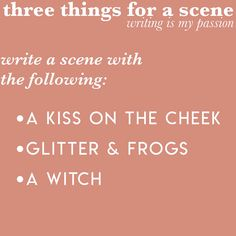 three things for a scene (2)   Home   writing is my passion