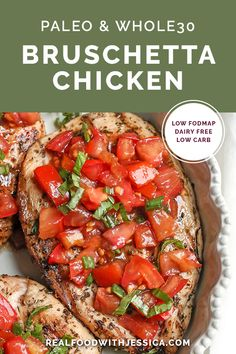 This Paleo Whole30 Bruschetta Chicken is easy and tastes amazing! A simple marinade for the chicken topped with a tomato balsamic mixture that is so flavorful. It's gluten free, dairy free, low carb and low FODMAP. #paleo #glutenfree #dairyfree #whole30 #lowcarb #lowfodmap | realfoodwithjessica.com @realfoodwithjessica