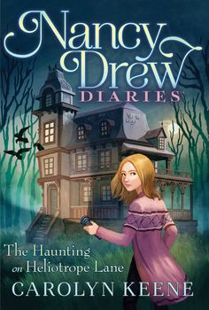 """Read """"The Haunting on Heliotrope Lane"""" by Carolyn Keene available from Rakuten Kobo. Nancy and her friends must try to figure out why a girl is acting strangely after visiting a haunted house in this sixte. Nancy Drew Diaries, Nancy Drew Party, Detective Party, Nancy Drew Books, Diary Book, New Children's Books, Books For Boys, Cozy Mysteries, Book Images"""