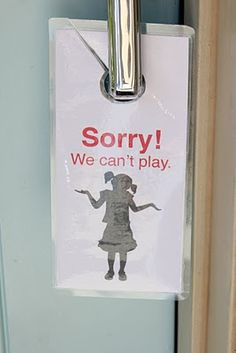 As a previous art teacher with two young kids (Now grown) while I was teaching I wish I had had one of these on my door.  Every latchkey kiddo in the neighborhood wanted me for a Mom and some afternoons I found myself entertaining up to 10 children, some my kids didn't even know.  Crazy! For neighborhood kids during homework and chore time. Very cool way to say no!