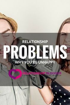 relationship problems - why you're unhappy