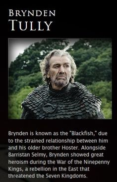 Brynden Tully, from HBO Viewer's Guide.