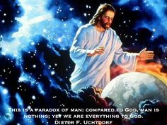 This is a paradox of man: compared to God, man is nothing, yet we are everything to God.