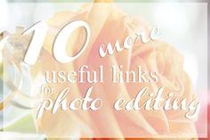 Kiia Innanmaa: 10  MORE USEFUL LINKS FOR PHOTO EDITING