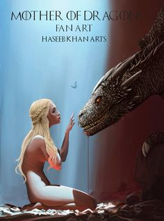 Recreation of Steven Stahlbergs Art. Khaleesi Mother of Dragons
