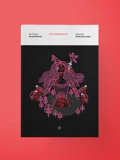 The Pelican Shakespeare Series by Manuja Waldia – Inspiration Grid | Design Inspiration