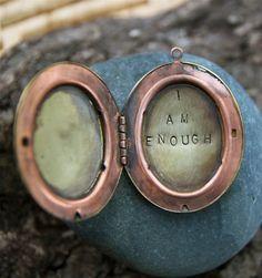 i am enough . a (whispered) soul mantra locket