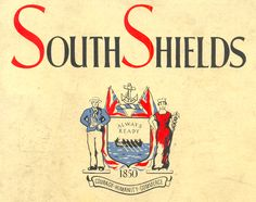 """South Shields crest featues the motto """"ALWAYS READY"""" and the world's first ever 'specialized lifeboat' - designed by the clerk at St.Hilda's church, William Wouldhave.  A similar boat was built by local boat builder Henry Greathead."""