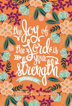 """""""...thejoyoftheLordis your strength.""""Get this print in myshop!And be sure to check outmycasesin myCasetifyshop!Read the story behind Encouraging Wednesdays.My hope is that you download this…"""