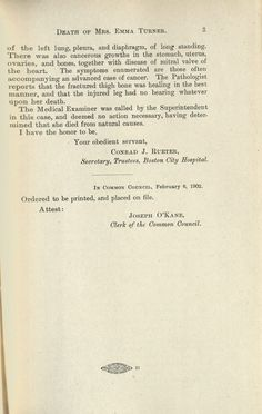 On January 11, 1902, Mrs. Emma Turner died in a Boston City Hospital. Unusual circumstances surrounded her death, so Boston's Common Council requested a statement from the Hospital's Trustees. That...