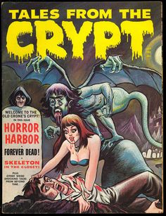 Tales from The Crypt Vol 1 10 1 Nice Eerie Publications Horror Mag 1968 VG Vintage Comic Books, Vintage Comics, Comic Books Art, Comic Art, Vintage Cartoon, Ec Comics, Horror Comics, Horror Posters, Horror Books