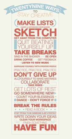 29 ways to stay creative / download print @Tina Jenkins Cully you will like this