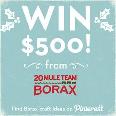 Enter to #WIN $500 in the Getting Crafty with Borax sweepstakes on Pinterest!