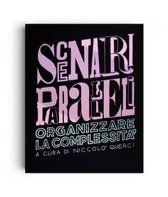 SCENARI PARALLELI - LETTERING - Art direction: POMO - Publisher : RTI Edizioni (Italy)