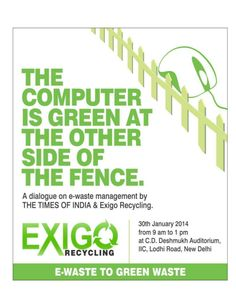 The dialogue on e waste management by the Times of India & Exigo by Raman Sharma via slideshare