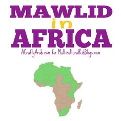 Mawlid in Africa Map Activities, Educational Activities, Learning Activities, Activities For Kids, Geography For Kids, Holidays Around The World, World Religions, Teaching Kids, Fun Facts
