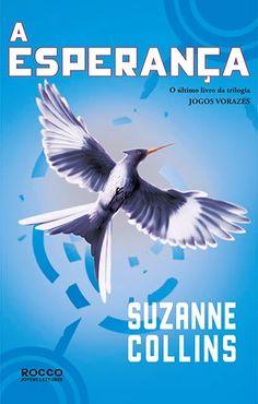 A Esperança - Suzanne Collins.