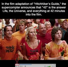 The supercomputer announces '42' as the answer to life, the universe, and everything at 42 minutes into Hitchhiker's Guide to the Galaxy